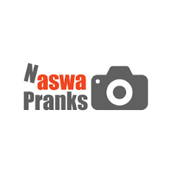 Naswa Pranks
