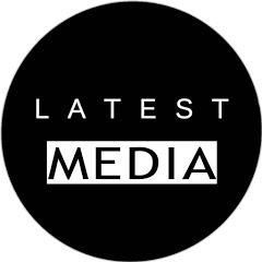 Latest Media