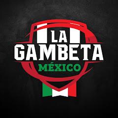 La Gambeta Mexico
