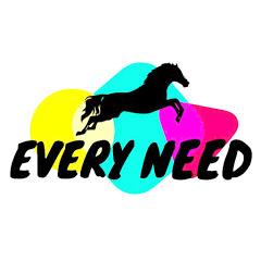 Every Need