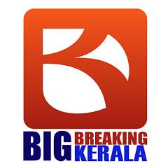 Big Breaking Kerala