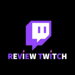 Review Twitch