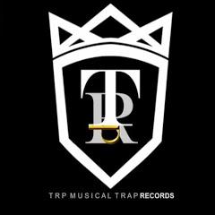 TRP- Musical Trap