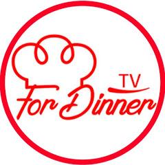 For Dinner TV