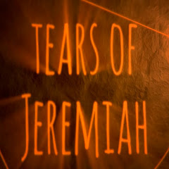 tears of Jeremiah