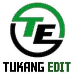 Tukang Edit