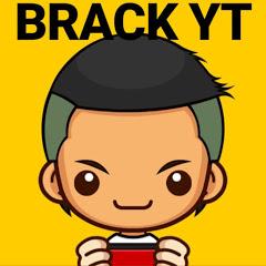 BRACK YT ツ