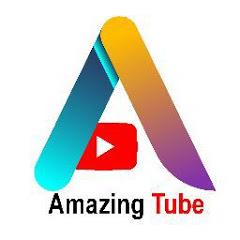 Amazing Tube