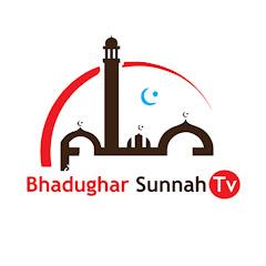 Bhadughar Sunnah TV