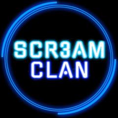 SCR3AM CLAN