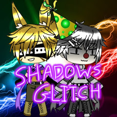 Shadows Glitch -0-