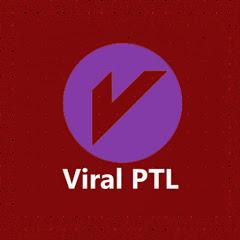 Viral PTL