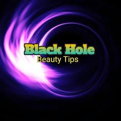 Black Hole Beauty Tips