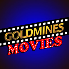 Goldmines Movies