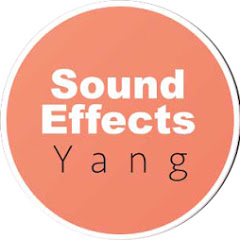 Sound Effects Yang