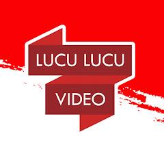 Lucu Lucu Video