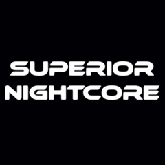 Superior Nightcore