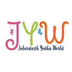 Jabardasth Yodha World