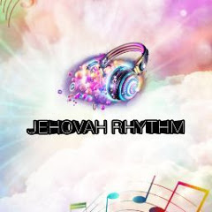 JEHOVAH RHYTHM