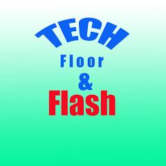 Tech floor&Flash
