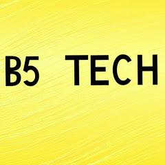 B5 Tech
