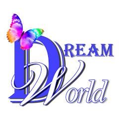 DreamWorld - Мир Мечты