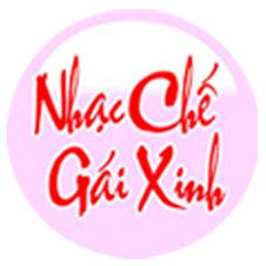 Nhạc Chế Gái Xinh