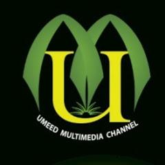 umeed multimedia channel