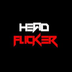 Head Flicker