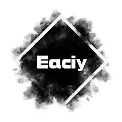 Eaciy
