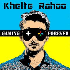 Khelte Rahoo - Gaming Forever