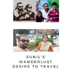 Sunil's Wanderlust - Desire To Travel