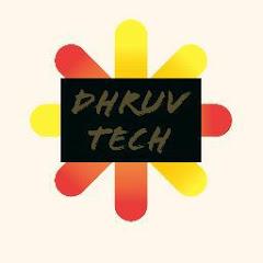 Dhruv Tech