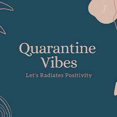 Quarantine Vibes