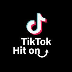 Hit on TikTok