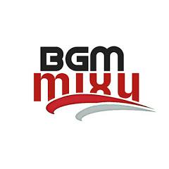 BGM Mixy