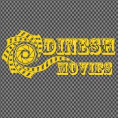 DINESH MOVIES