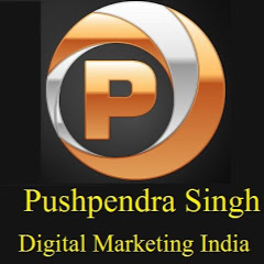 PUSHPENDRA SINGH Digital Marketing India