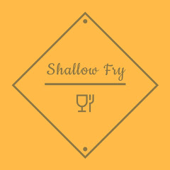 Shallow Fry