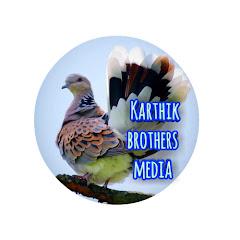Karthik brothers media