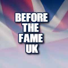 Before The Fame Uk