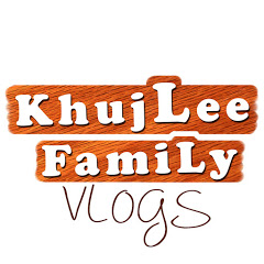 KhujLee Family Vlogs