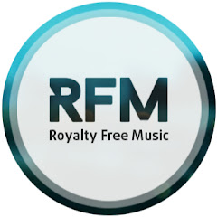 RFM - Royalty Free Music [No Copyright Music]