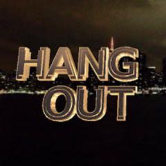 Hang - out