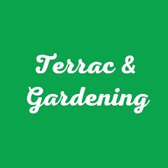 Terrace & Gardening