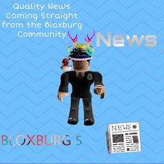 Bloxburg 5 NewsTM