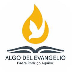 Padre Rodrigo - Algo del Evangelio