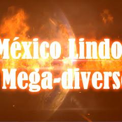 México Lindo y MegaDiverso