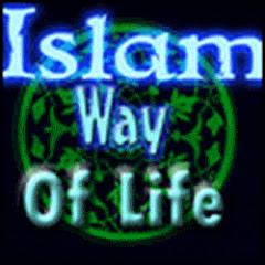 ISLAM WAY Of LiFe