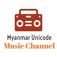 Myanmar Unicode Music Channel